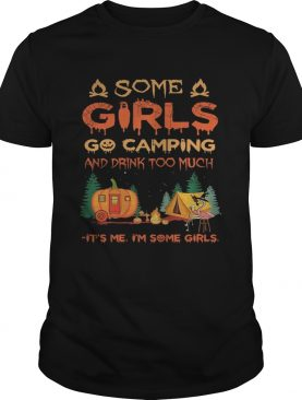 Halloween flamingo some girls go camping and drink too much its me im some girl shirt