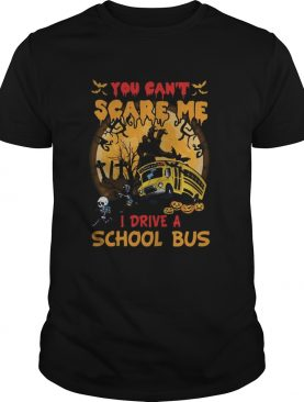 Halloween you cant scare me i drive a school bus skeleton shirt