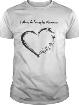 I am a simple woman heart snowboard wine paw dog camping shirt