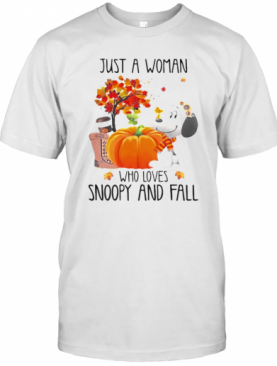 Just A Woman Who Loves Snoopy And Fall Pumpkin Maple Leaves T-Shirt