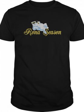 Rona Bear Season shirt