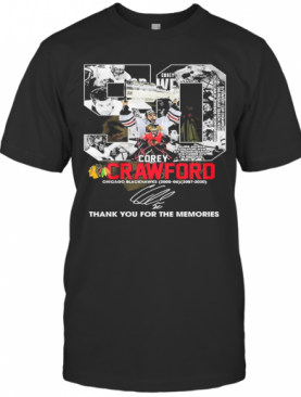 50 Corey Crawford Chicago Blackhawks Thank You For The Memories T-Shirt