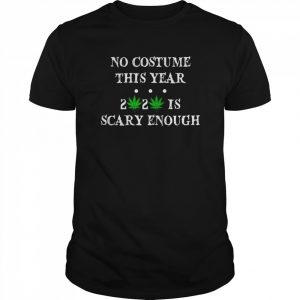 No Costume This Year 2020 Is Scary Enough  Classic Men's T-shirt