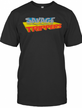 Savage Trippers T-Shirt