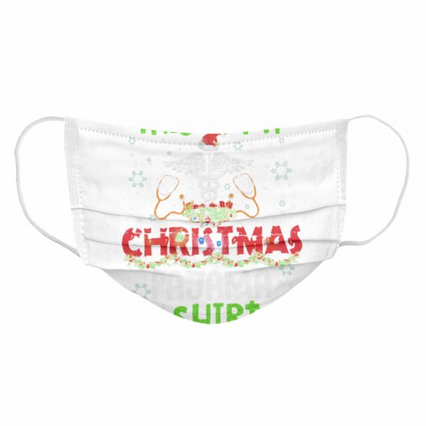 This Is My Christmas Pajama  Cloth Face Mask