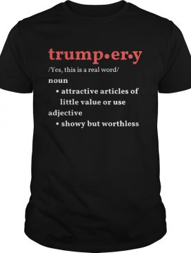 Trumpery noun attractive articles of hittle value or use adiective shirt