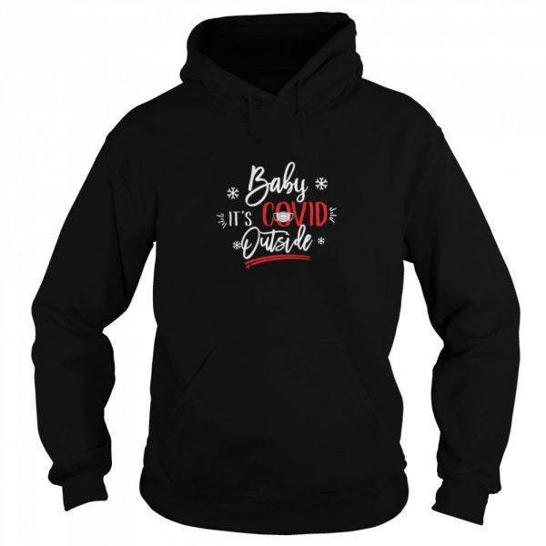 Baby It's Covid Outside Sweat  Unisex Hoodie