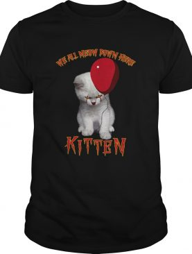 Cat Pennywise It We All Meow Down Here Kitten shirt
