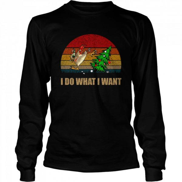 Chicken I Do What I Want Christmas  Long Sleeved T-shirt