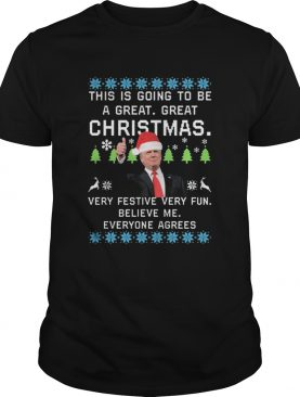Donald Trump This Is Going To Be A Great Great Christmas shirt