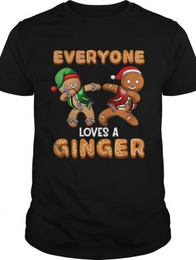 Everyone Loves A Ginger Gingerbread Christmas shirt