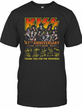 Kiss 47Th Anniversary 1973 2020 Thank You For The Memories Signature T-Shirt