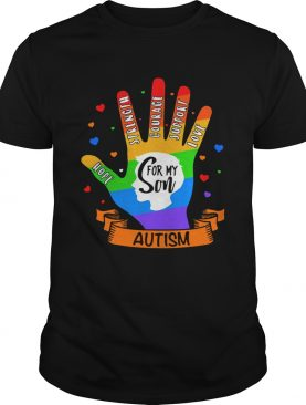 LGBT Hand Hope Strength Courage Support Love For My Son Autism shirt