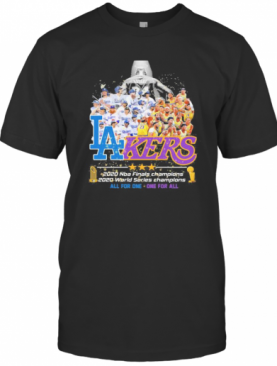 Los Angeles 2020 Nba Finals Champions 2020 World Series Champions All For One One For All T-Shirt