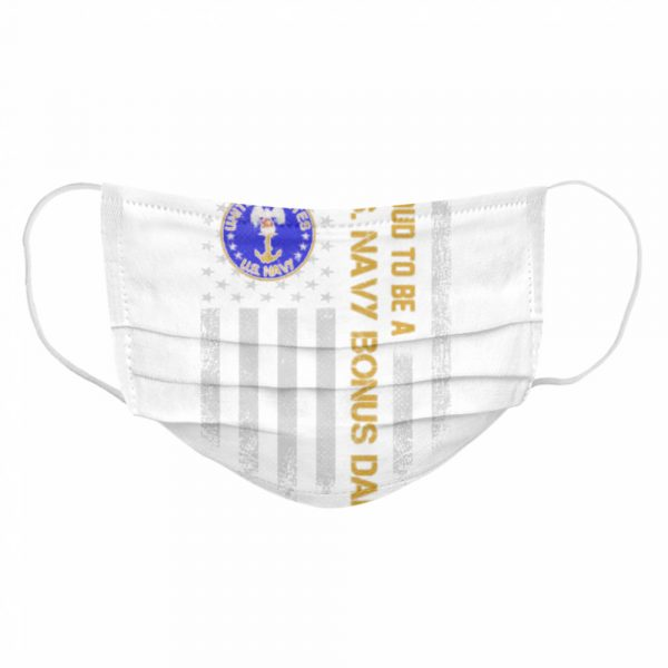 Proud to be a us navy bonus dad vintage american flag  Cloth Face Mask