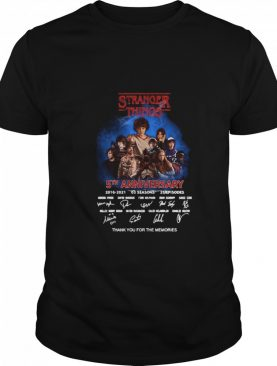 Stranger Things 5th Anniversary 2016 2021 03 Season 25 Episodes Thank You For The Memories shirt