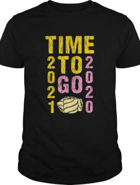 Time To Go 2020 Goodbye 2020 Hello 2021 Gold And Pink Toilet Paper shirt