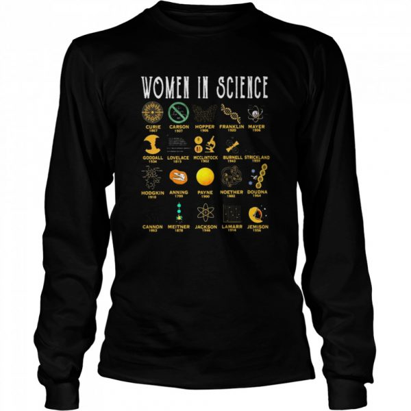Women In Science Curie 1867 Carson 1907 Hopper 1906 Franklin 1920 Mayer 1906  Long Sleeved T-shirt