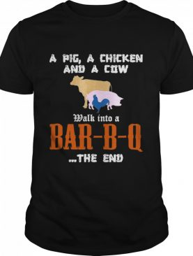 Bbq Tees A Pig A Chicken And A Cow shirt