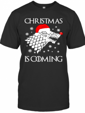 Game Of Thrones Christmas Is Coming T-Shirt