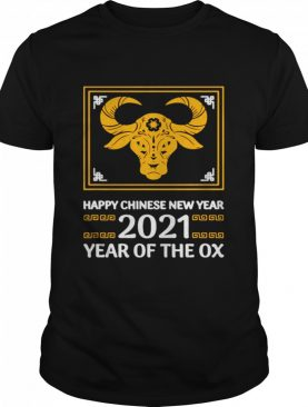Happy Chinese New Year 2021 Year Of The Ox shirt
