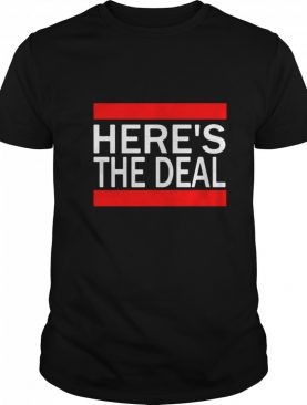 Here's The Deal Words From A Crazy Debate With Joe Biden shirt