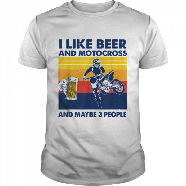 I Like Beer And Motocross And Maybe 3 People Vintage  Classic Men's T-shirt