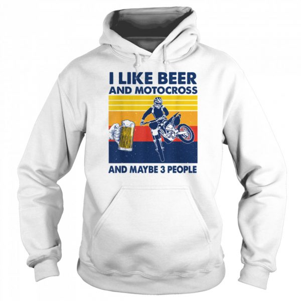 I Like Beer And Motocross And Maybe 3 People Vintage  Unisex Hoodie