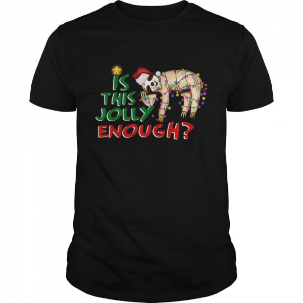 Is This Jolly Enough Merry Christmas  Classic Men's T-shirt