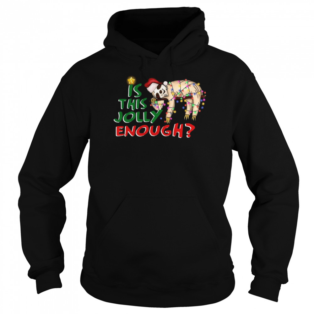 Is This Jolly Enough Merry Christmas  Unisex Hoodie