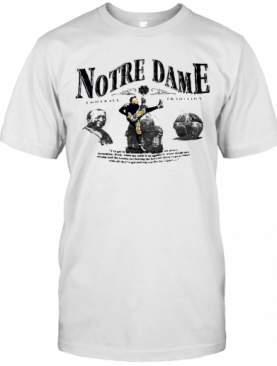 Notre Dame Football Tradition T-Shirt