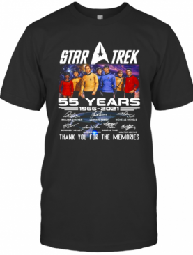Star Trek 55 Years 1966 2021 Signatures Thank You For The Memories T-Shirt