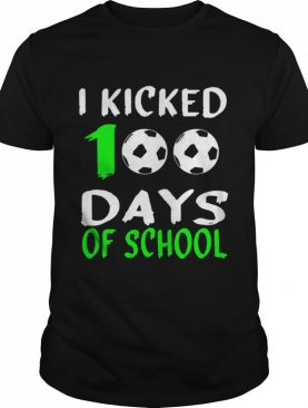 100th day for SoccerI Kicked 100 Days of school shirt