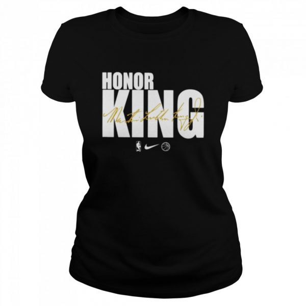 Honor king Dr. Martin Luther King signature  Classic Women's T-shirt