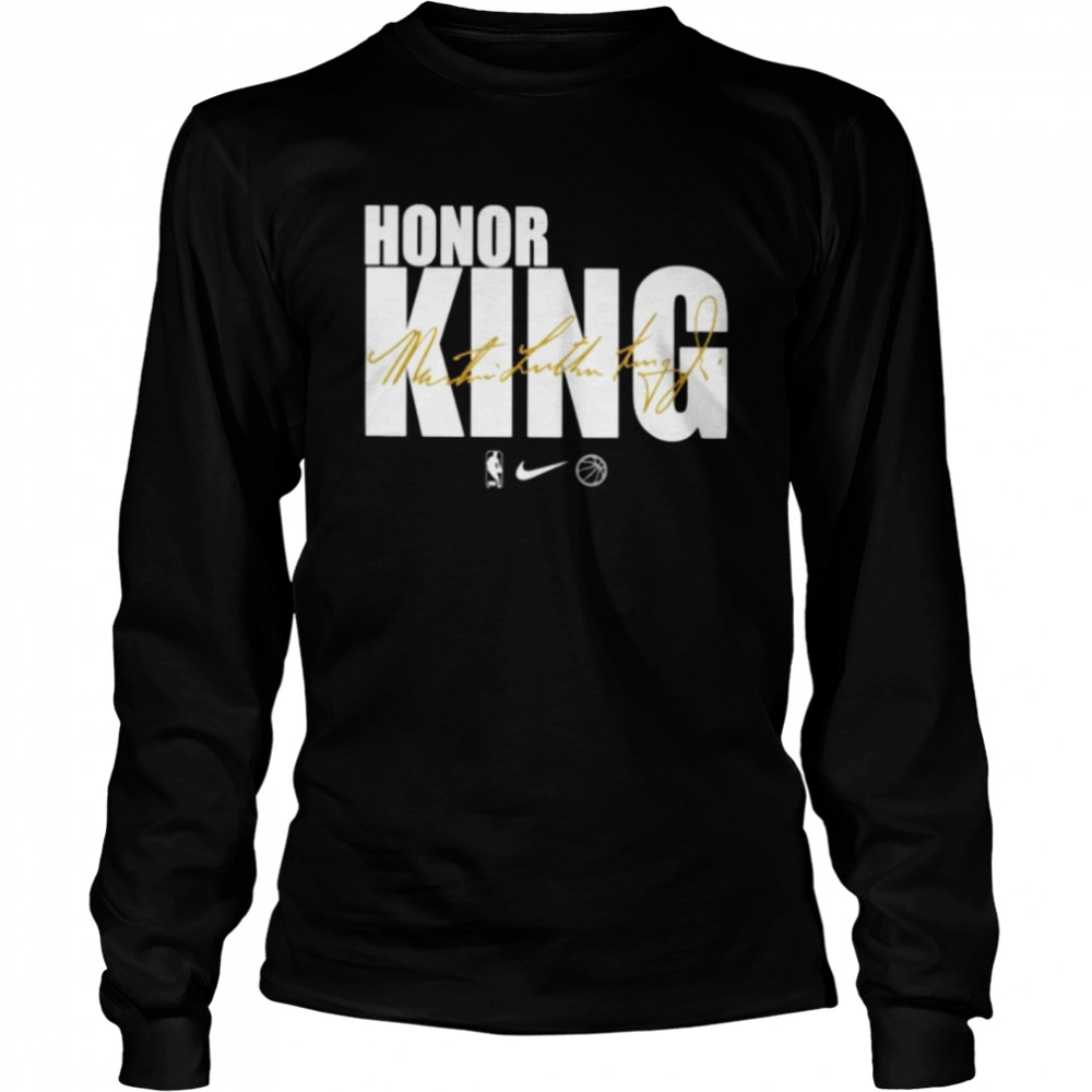 Honor king Dr. Martin Luther King signature  Long Sleeved T-shirt