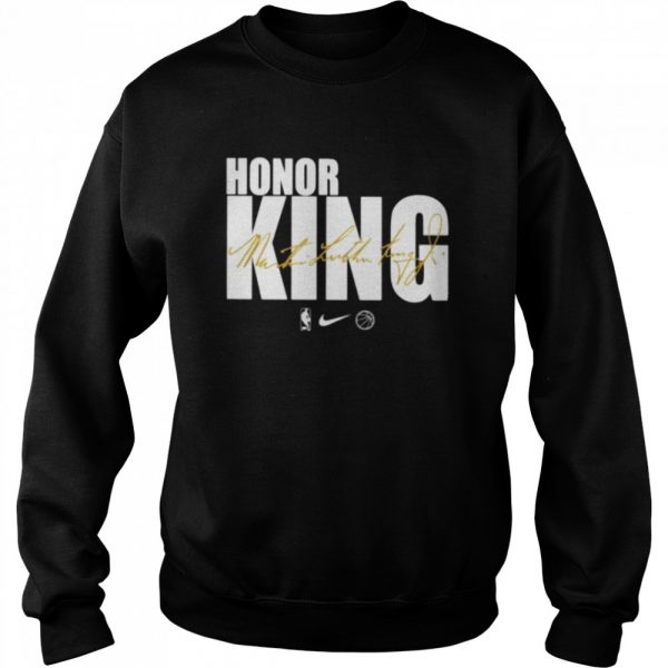 Honor king Dr. Martin Luther King signature  Unisex Sweatshirt