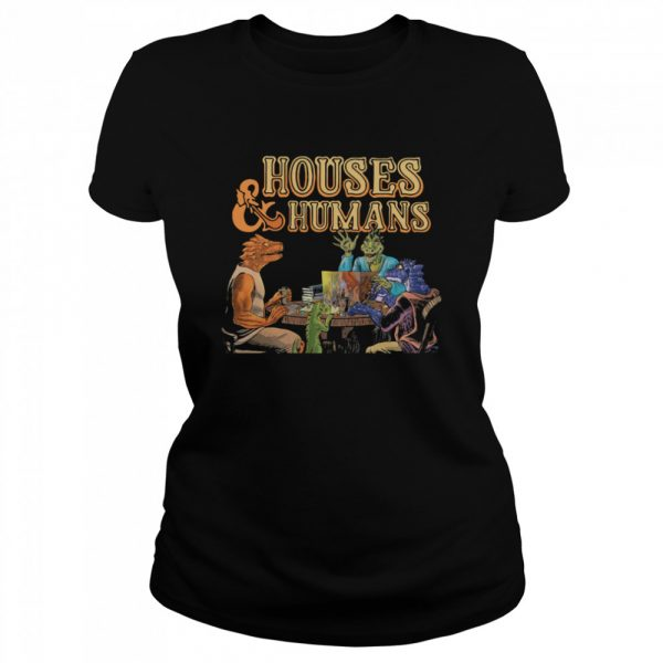 Houses And Humans  Classic Women's T-shirt