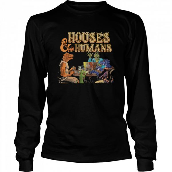 Houses And Humans  Long Sleeved T-shirt