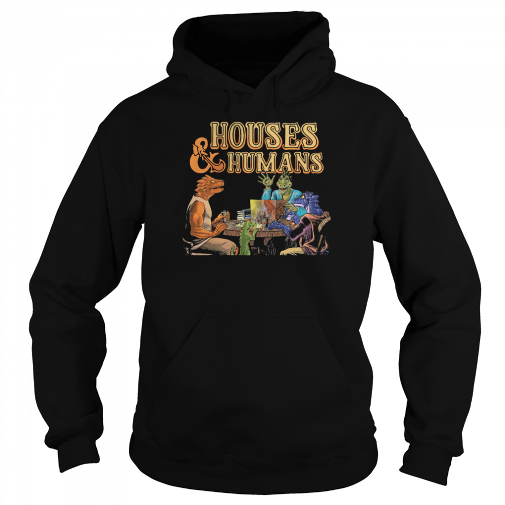 Houses And Humans  Unisex Hoodie