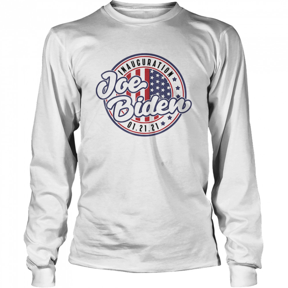 Inauguration Joe Biden 01 21 21 American  Long Sleeved T-shirt