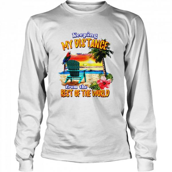 Keeping My Distance  Long Sleeved T-shirt