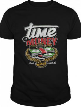 Lime Is Money Don't Waste It shirt