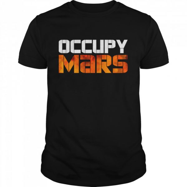 OCCUPY MARS Space Exploration Astronomy  Classic Men's T-shirt