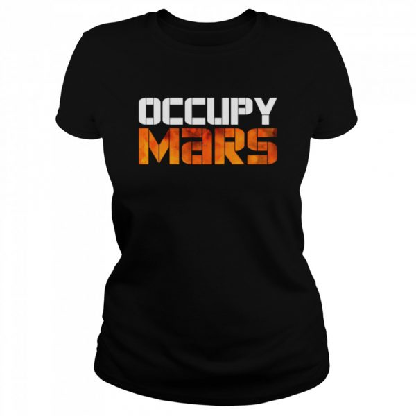 OCCUPY MARS Space Exploration Astronomy  Classic Women's T-shirt
