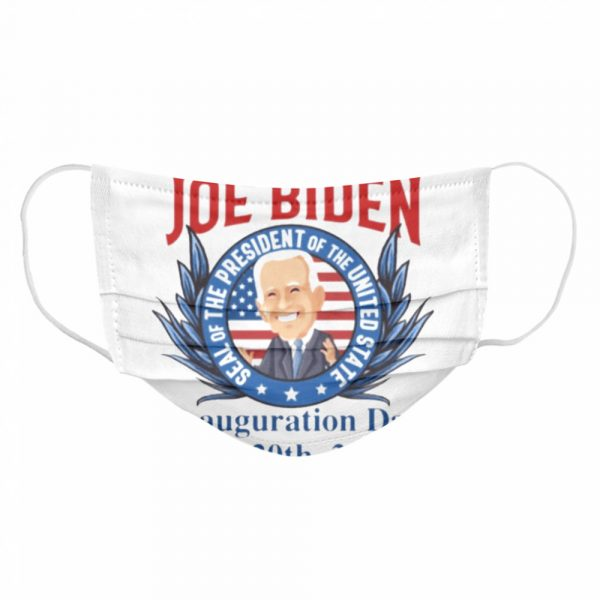 President Joe Biden Seal Of The President Of The United Inauguration Day  Cloth Face Mask