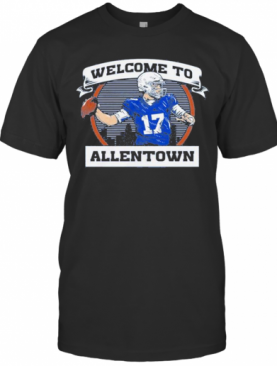 Welcome To Be Allentown T-Shirt